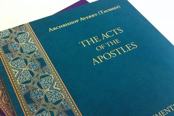 Cover of Acts of the Apostles, Commentary by Archbishop Averky (Taushev)