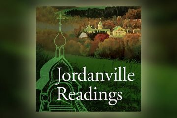 Jordanville Readings, a podcast from Holy Trinity Publications