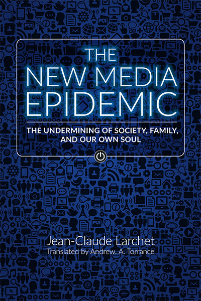 Cover of The New Media Epidemic, by Jean-Claude Larchet